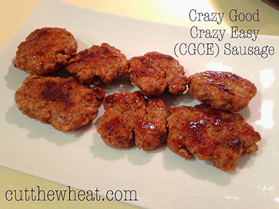 Mama's Crazy Good, Crazy Easy (CGCE) Sausage